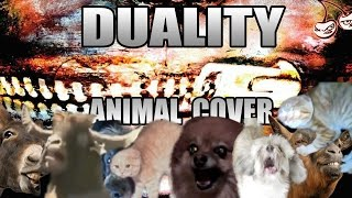 Humor: Slipknot – Duality (Animal Cover)