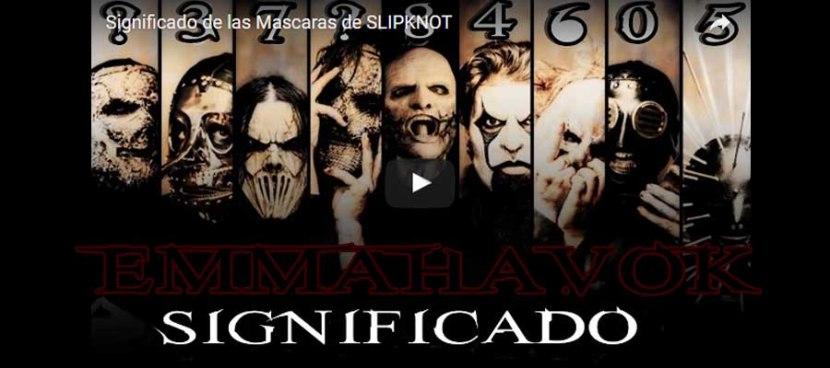 Significado de las Mascaras de SLIPKNOT |Emmahavok