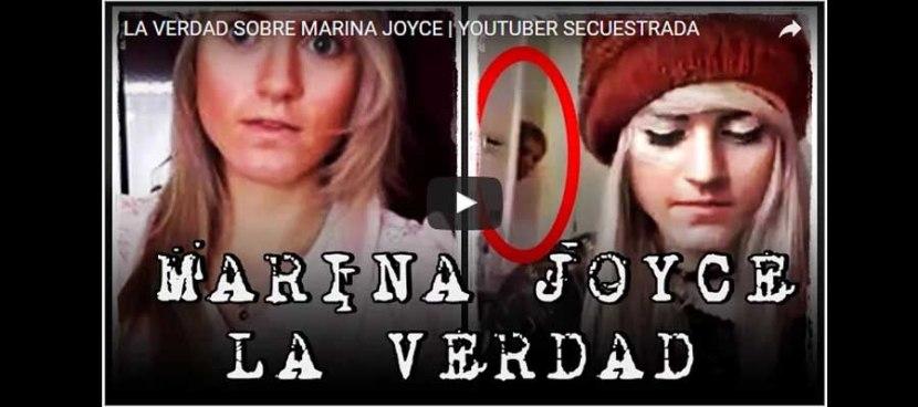 LA VERDAD SOBRE MARINA JOYCE | YOUTUBERSECUESTRADA