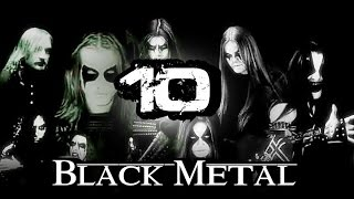 TOP 10 BLACK METAL BANDS | EmmaHavok